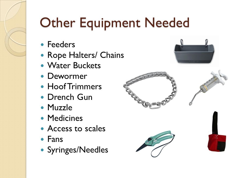 Other Equipment Needed