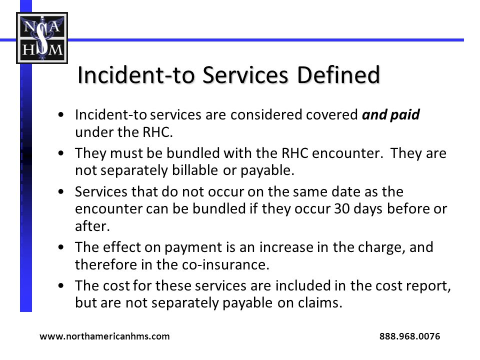 Incident-to Services Defined