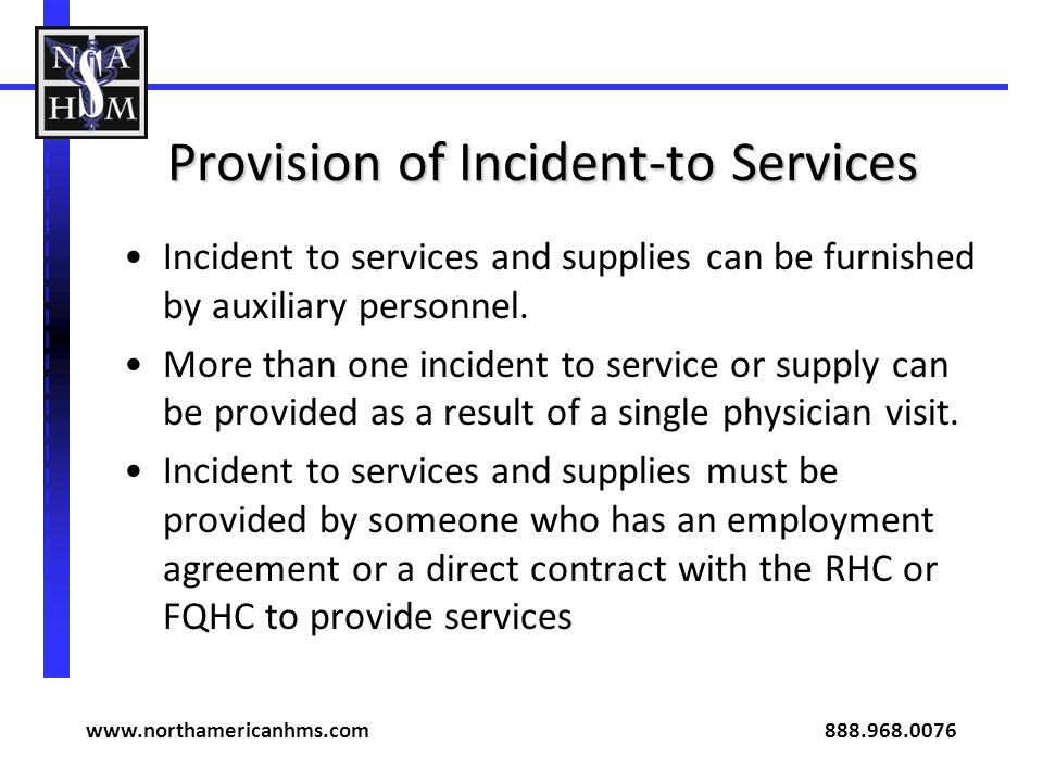 Provision of Incident-to Services