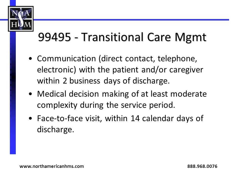99495 - Transitional Care Mgmt