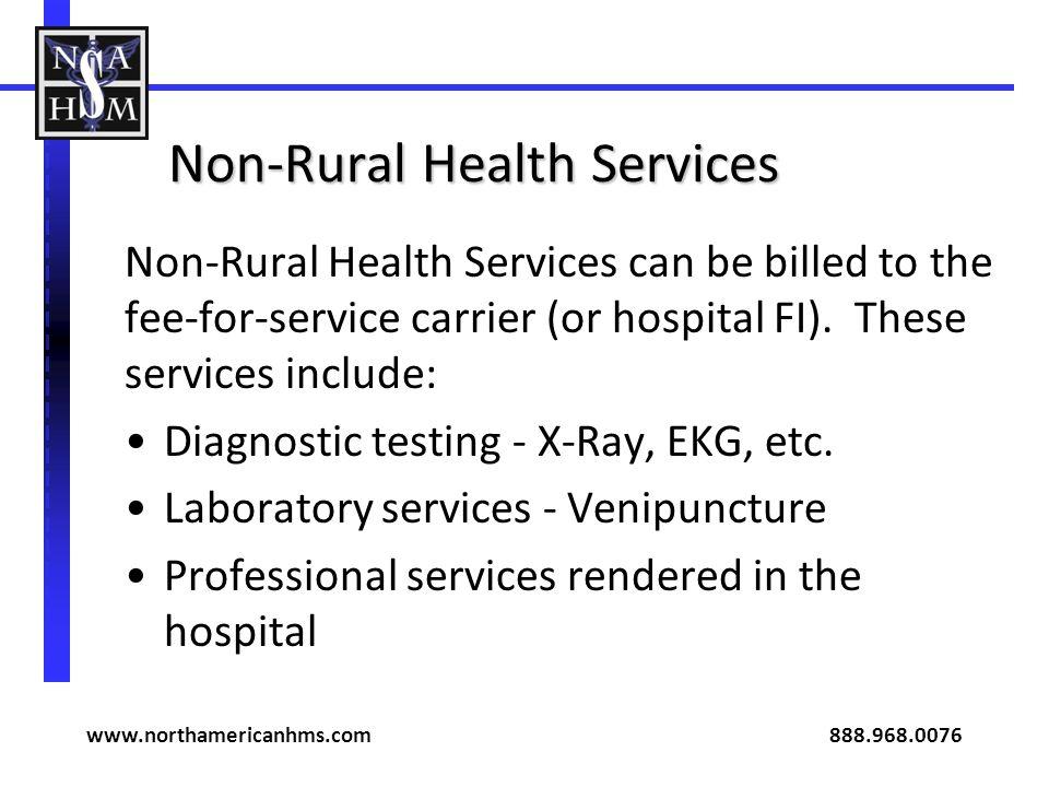 Non-Rural Health Services