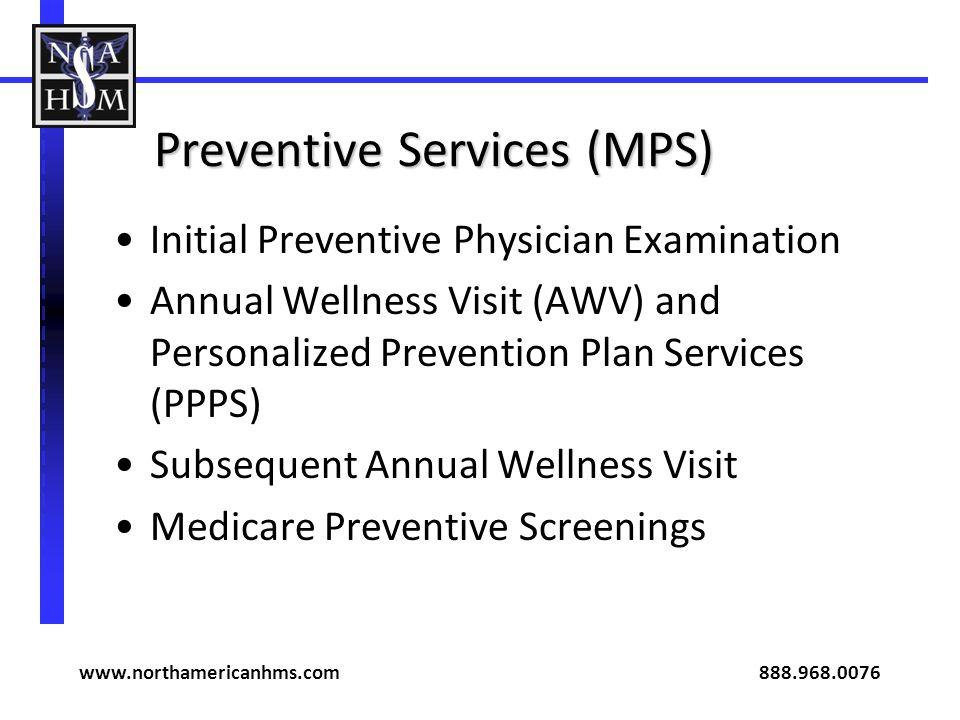 Preventive Services (MPS)