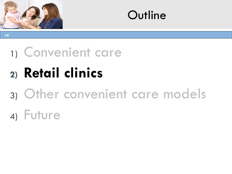Other convenient care models Future