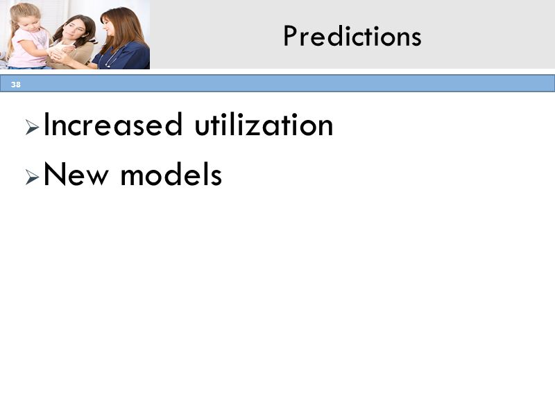 Increased utilization New models