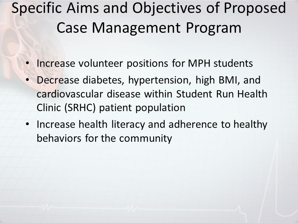 Specific Aims and Objectives of Proposed Case Management Program