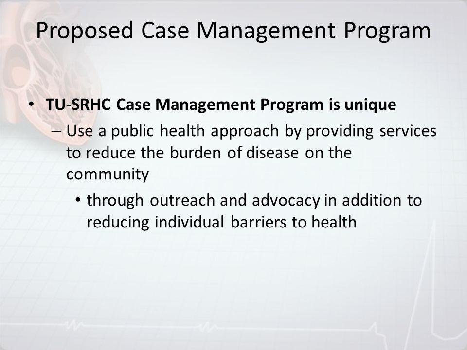 Proposed Case Management Program