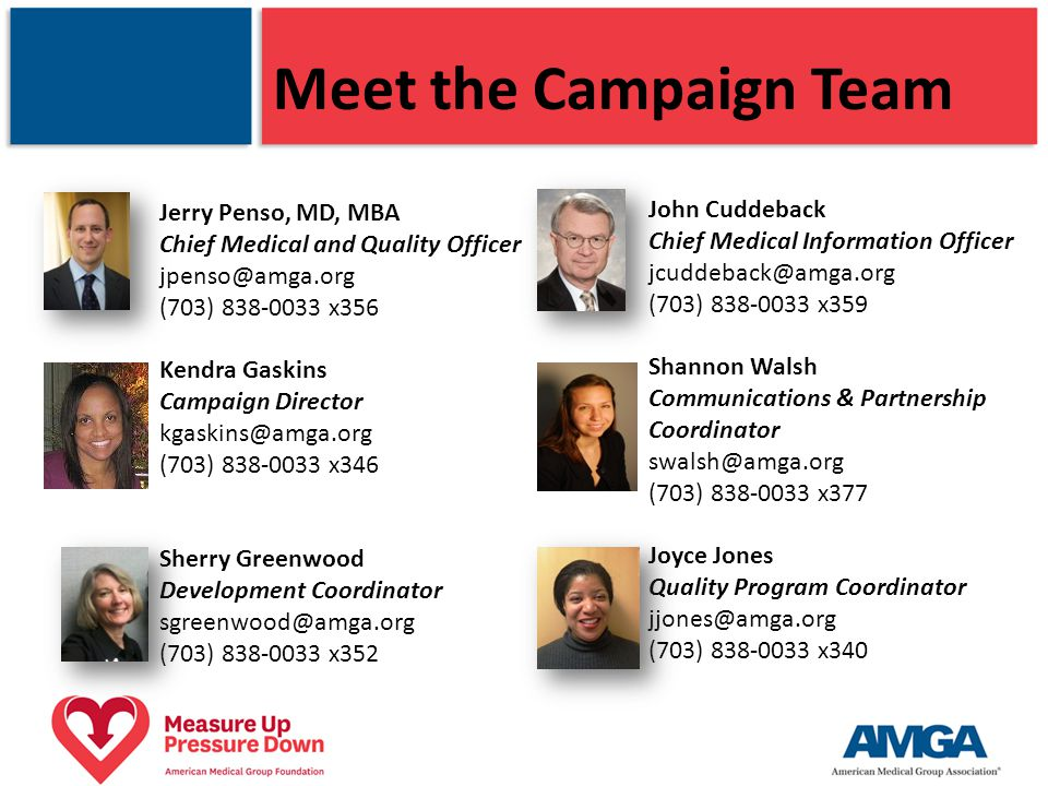 Meet the Campaign Team Jerry Penso, MD, MBA John Cuddeback