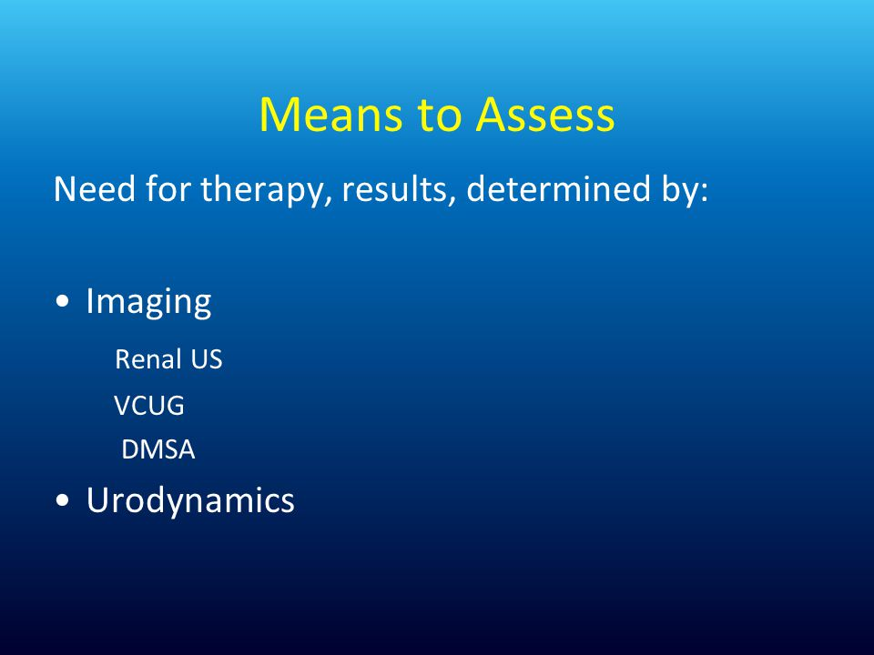 Means to Assess Need for therapy, results, determined by: Imaging