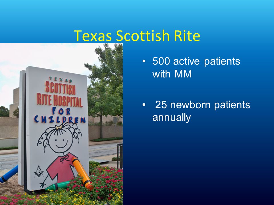 Texas Scottish Rite 500 active patients with MM