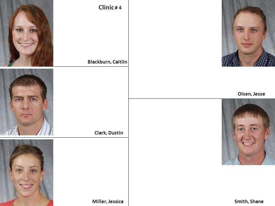 Clinic # 4 Blackburn, Caitlin Olsen, Jesse Clark, Dustin