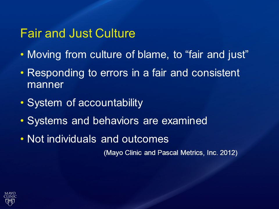 Fair and Just Culture Moving from culture of blame, to fair and just