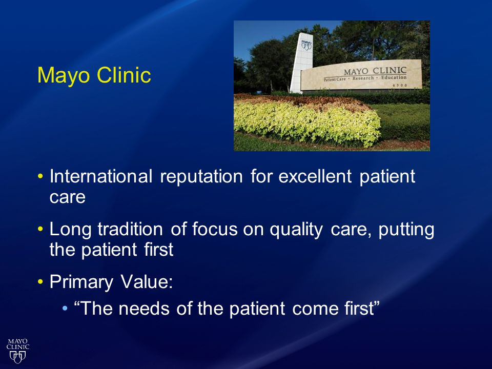 Mayo Clinic International reputation for excellent patient care