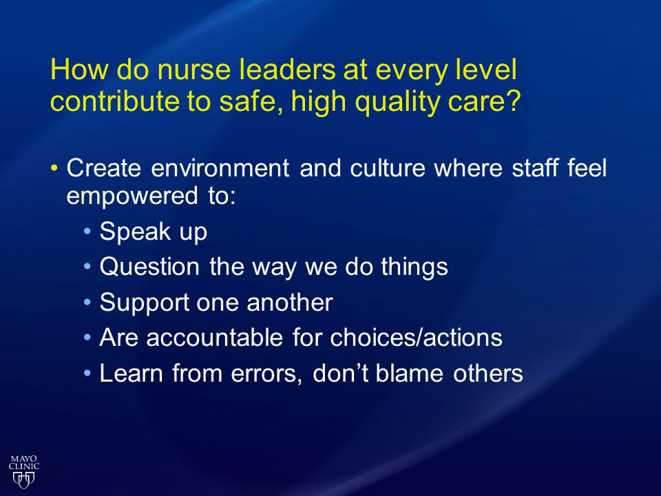How do nurse leaders at every level contribute to safe, high quality care