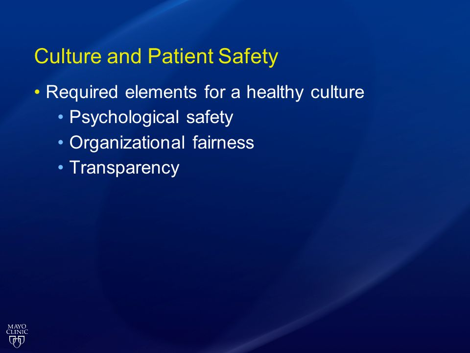 Culture and Patient Safety