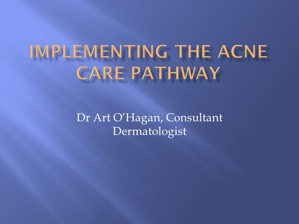 Implementing the Acne Care Pathway