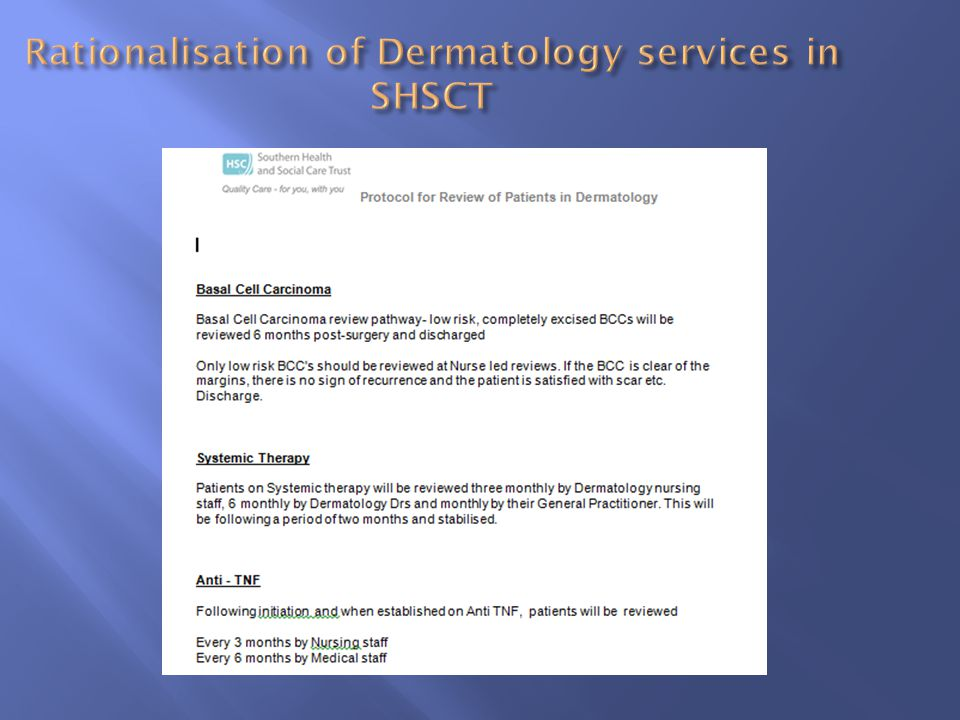Rationalisation of Dermatology services in SHSCT