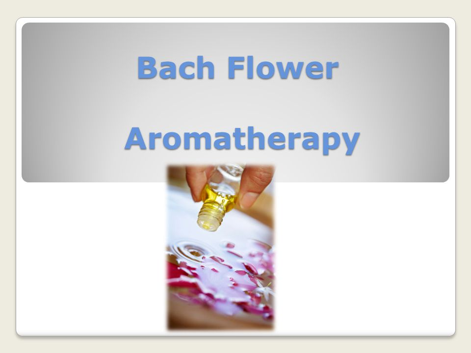 Bach Flower Aromatherapy