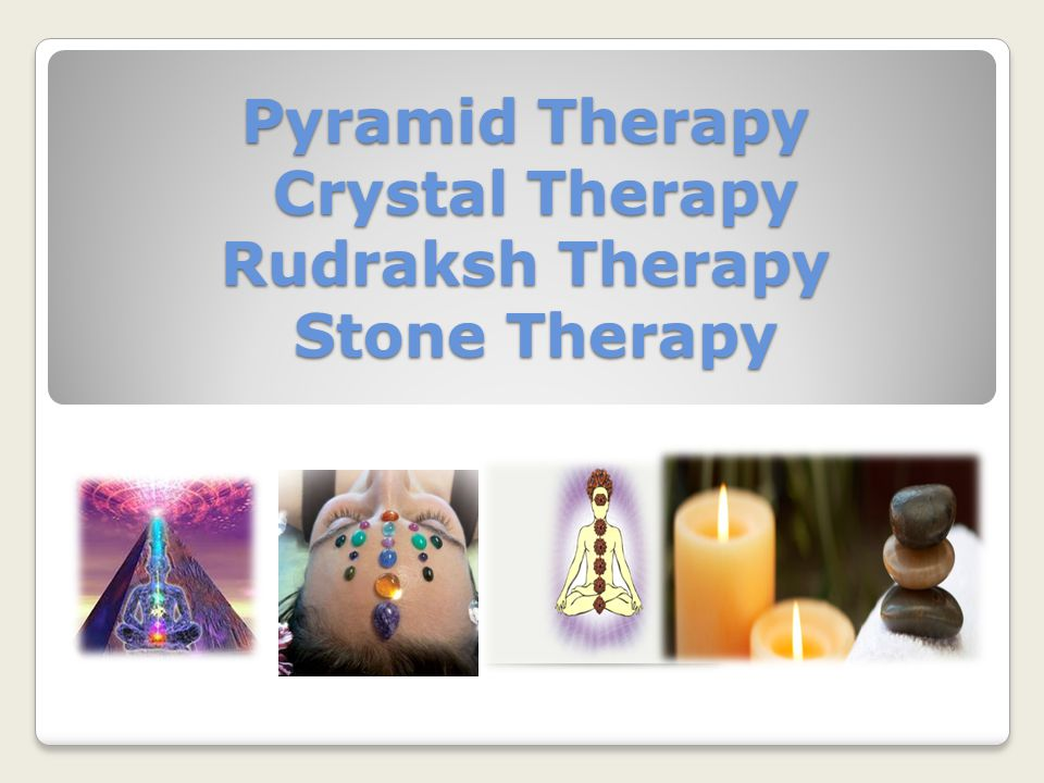 Pyramid Therapy Crystal Therapy Rudraksh Therapy Stone Therapy