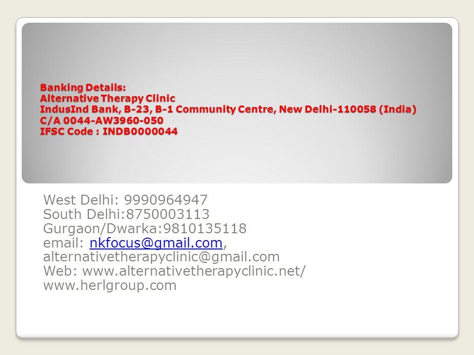 West Delhi: 9990964947 South Delhi:8750003113