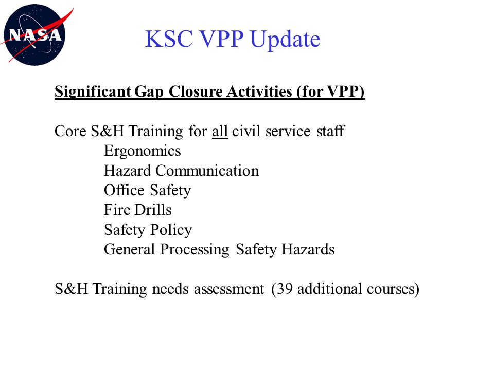 KSC VPP Update Significant Gap Closure Activities (for VPP)