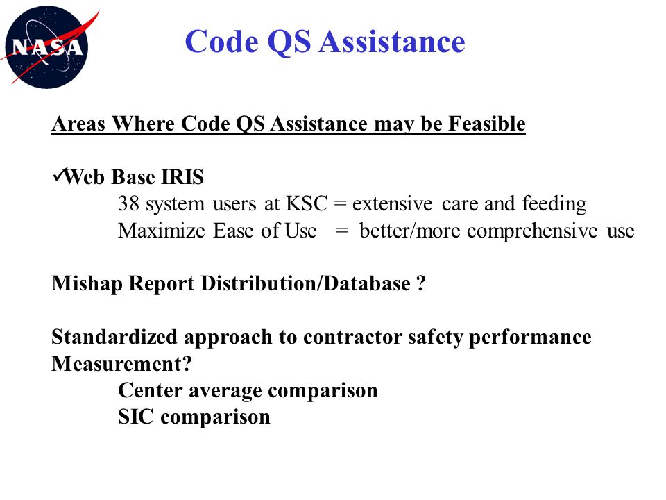 Code QS Assistance Areas Where Code QS Assistance may be Feasible