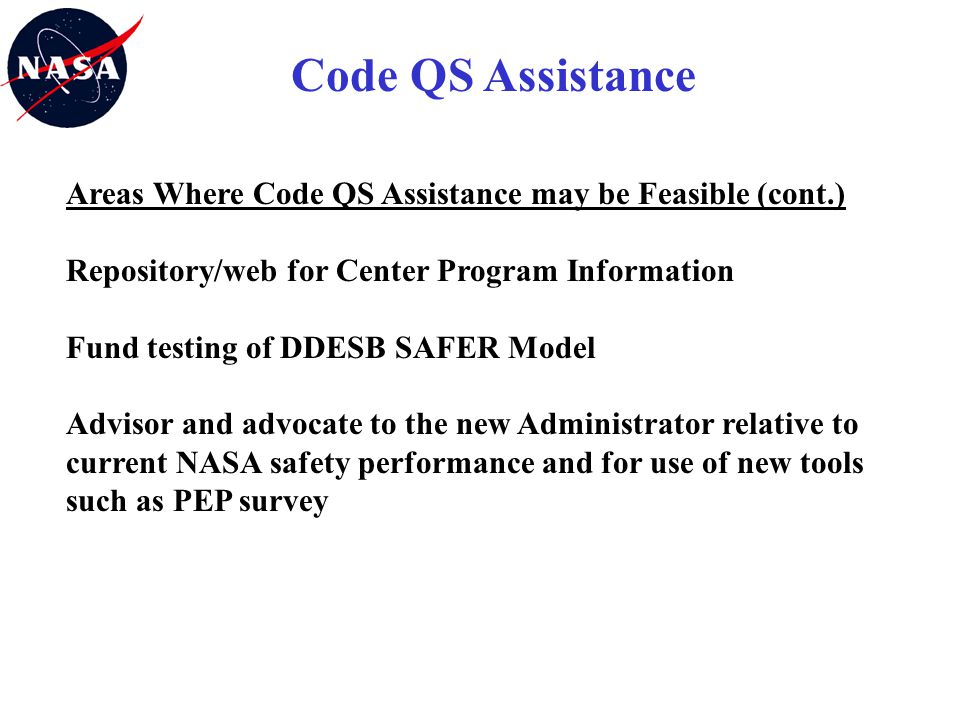 Code QS Assistance Areas Where Code QS Assistance may be Feasible (cont.) Repository/web for Center Program Information.