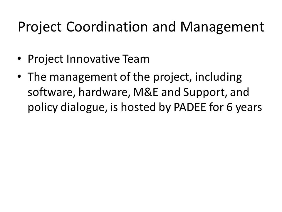 Project Coordination and Management