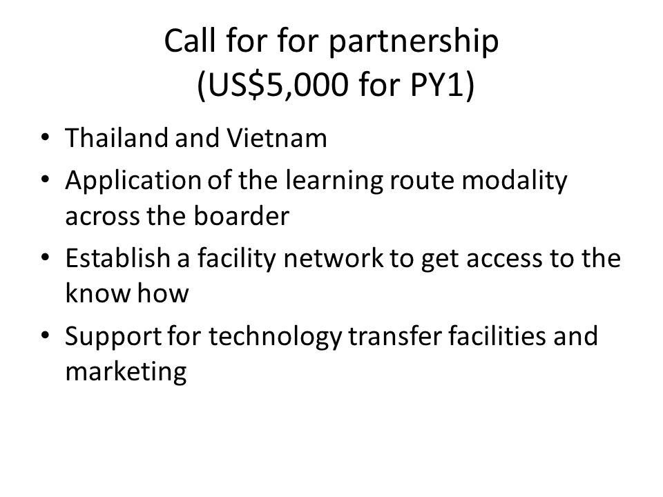 Call for for partnership (US$5,000 for PY1)