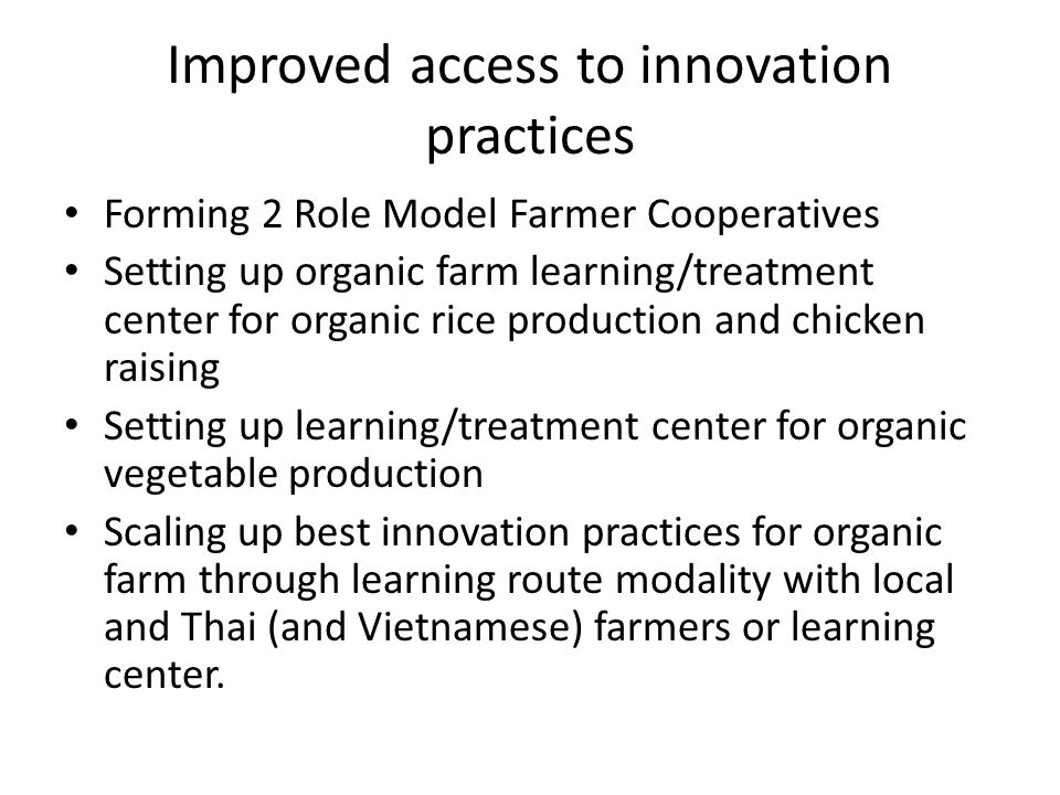Improved access to innovation practices