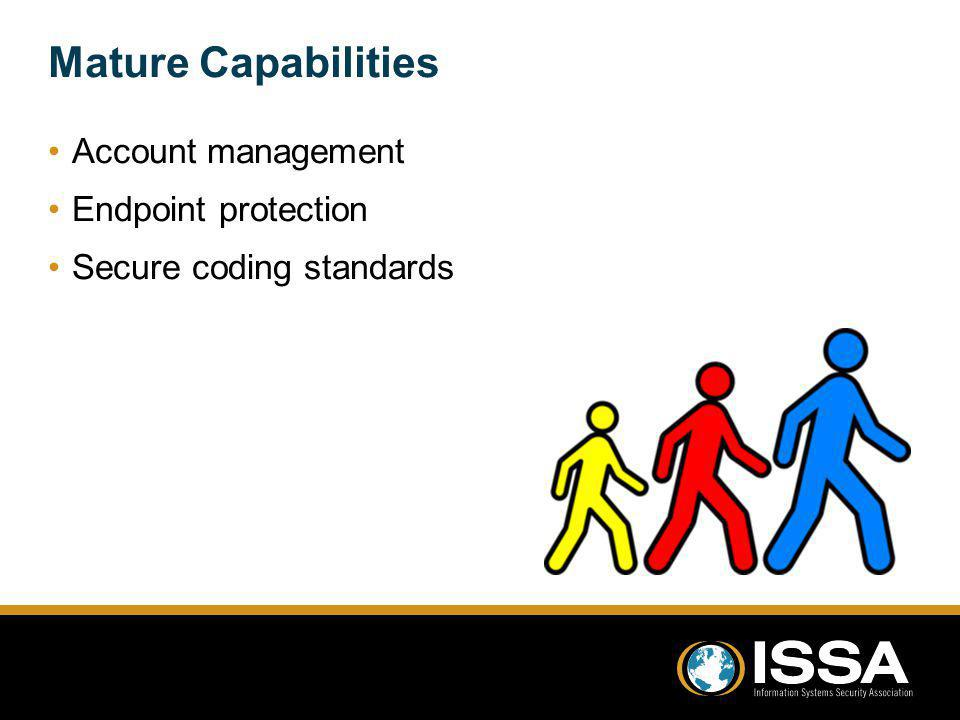 Mature Capabilities Account management Endpoint protection