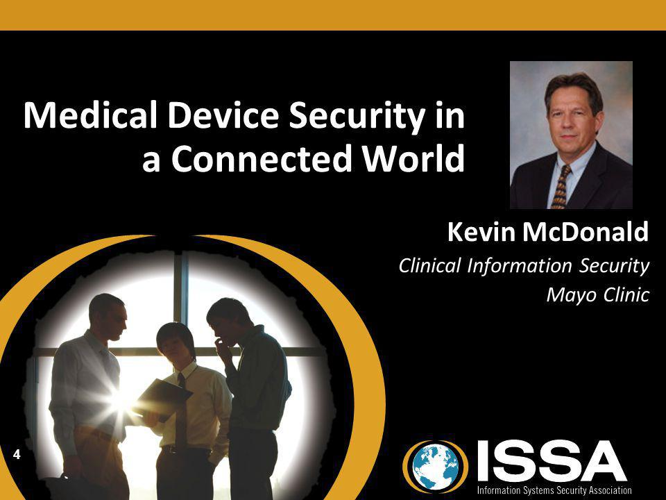 Medical Device Security in a Connected World