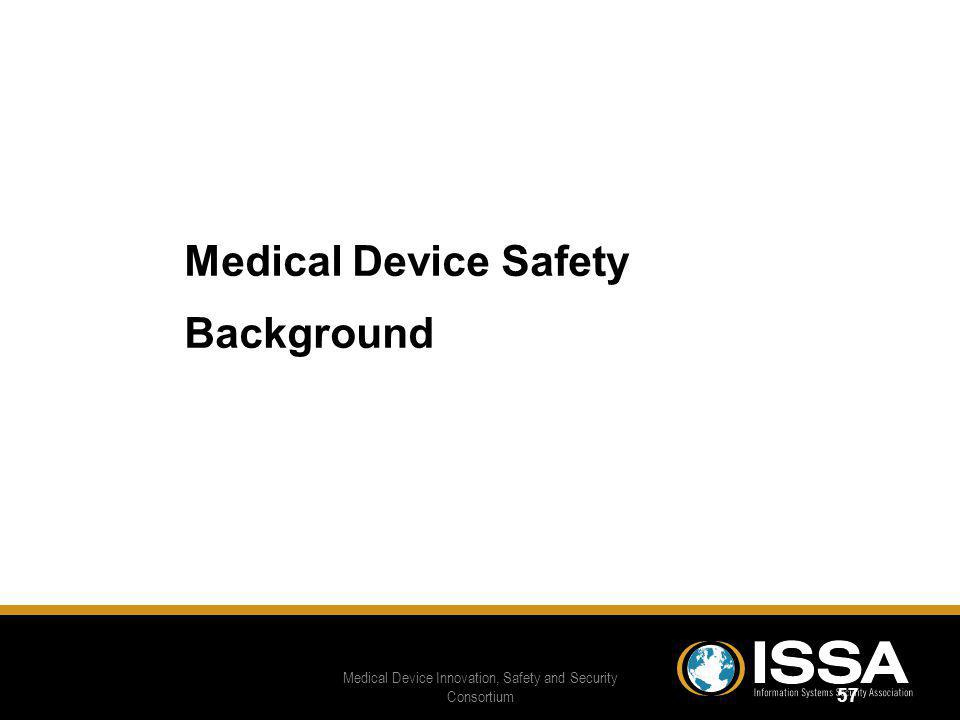 Medical Device Innovation, Safety and Security Consortium