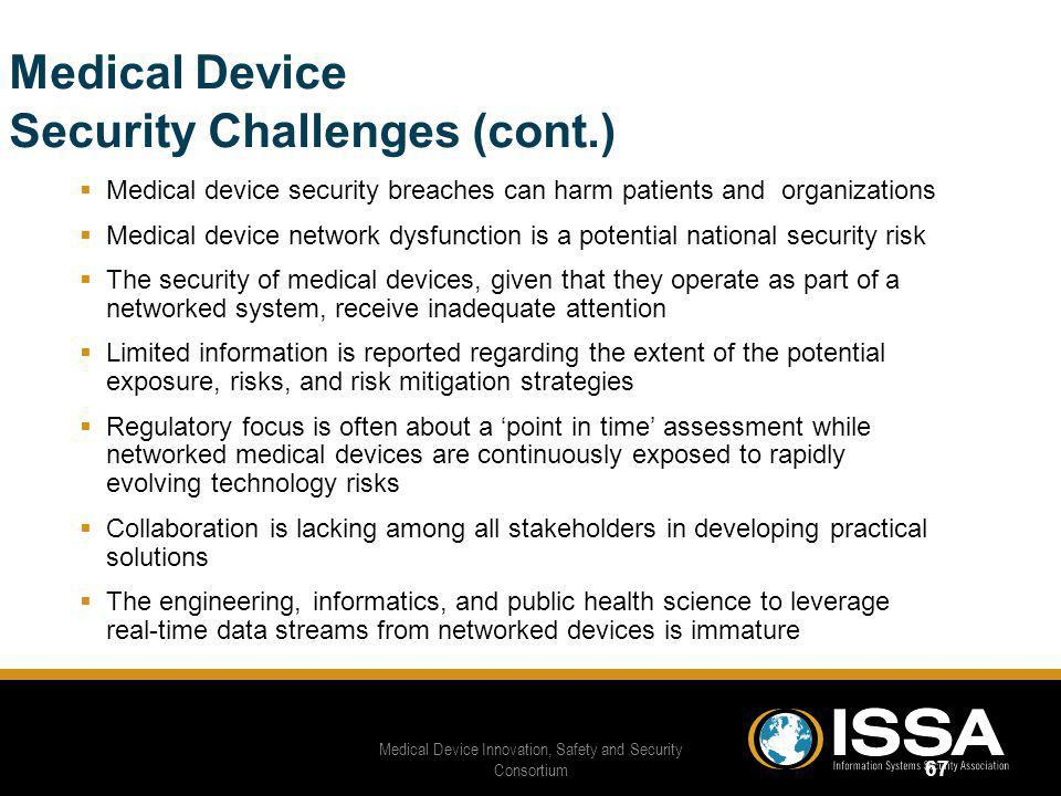 Medical Device Security Challenges (cont.)