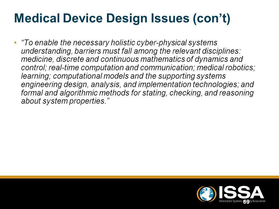 Medical Device Design Issues (con't)