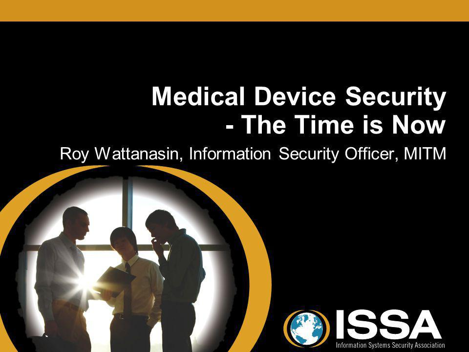Medical Device Security - The Time is Now