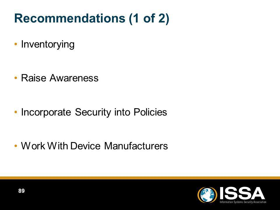 Recommendations (1 of 2) Inventorying Raise Awareness