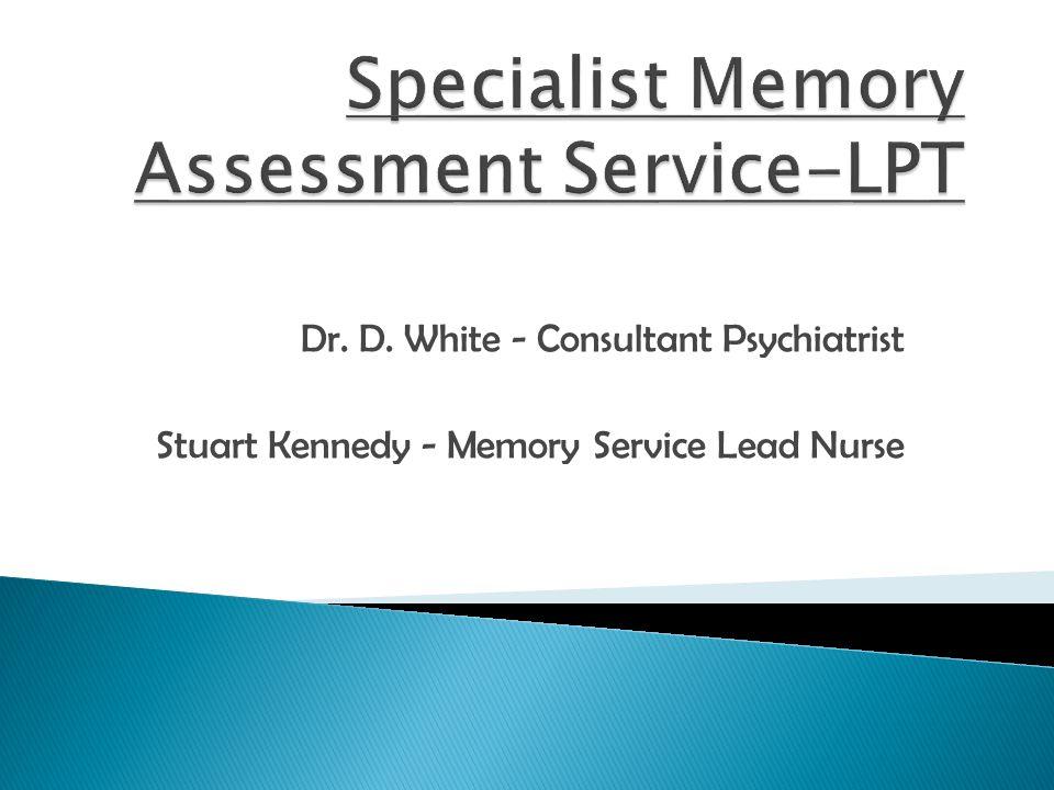 Specialist Memory Assessment Service-LPT