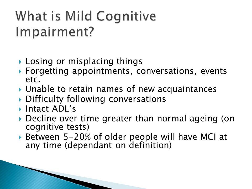 What is Mild Cognitive Impairment