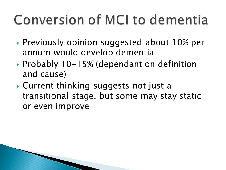 Conversion of MCI to dementia