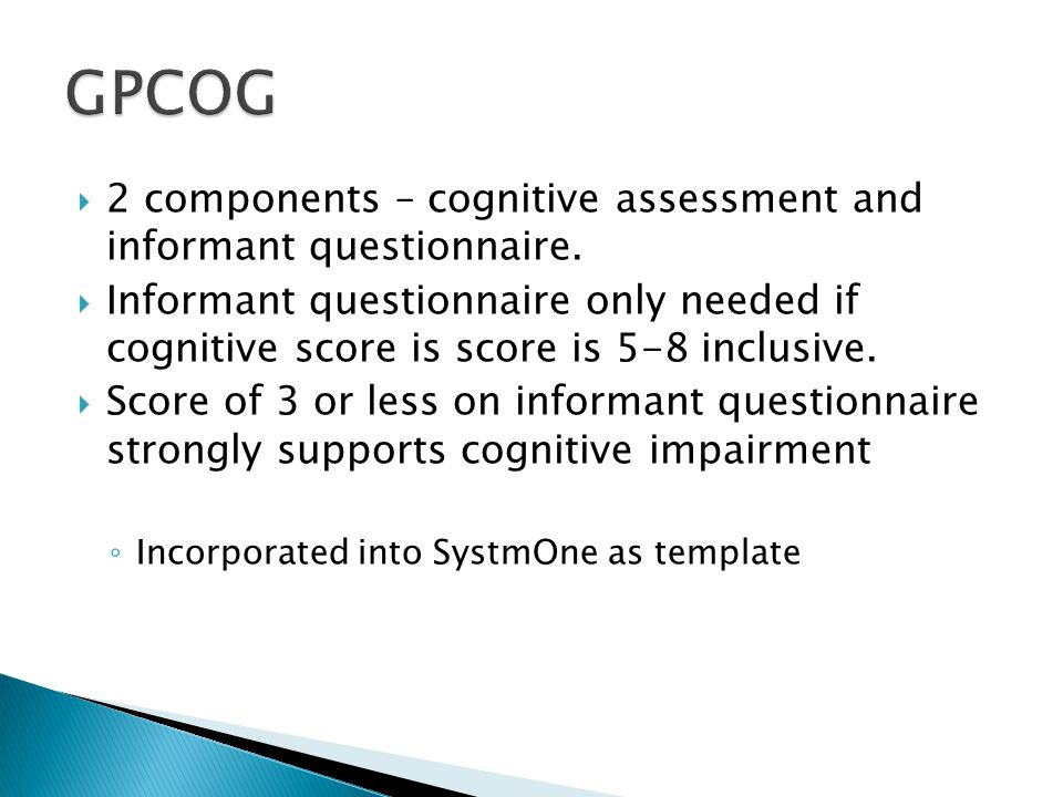 GPCOG 2 components – cognitive assessment and informant questionnaire.