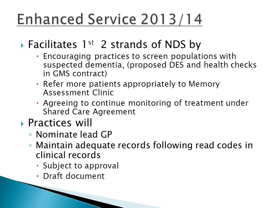 Enhanced Service 2013/14 Facilitates 1st 2 strands of NDS by