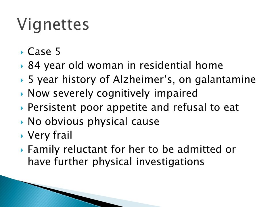 Vignettes Case 5 84 year old woman in residential home