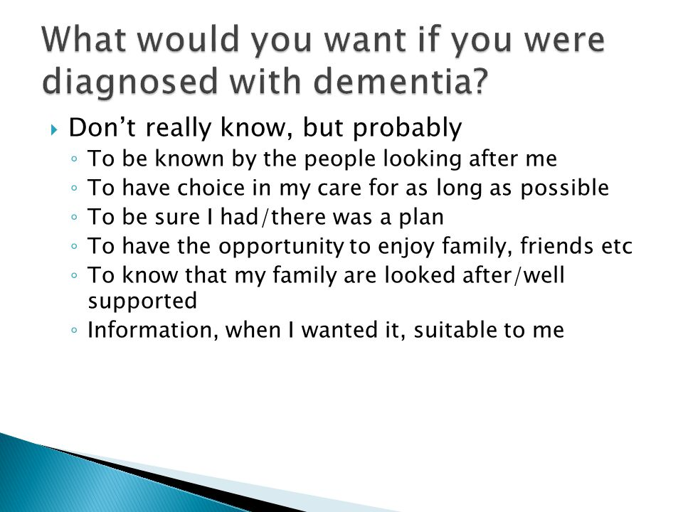 What would you want if you were diagnosed with dementia
