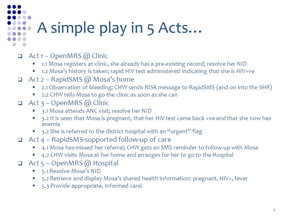 A simple play in 5 Acts… Act 1 – OpenMRS @ Clinic