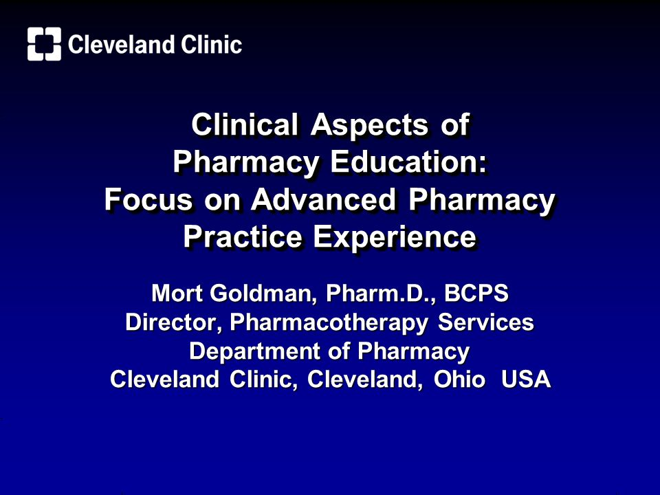 Clinical Aspects of Pharmacy Education: Focus on Advanced Pharmacy Practice Experience