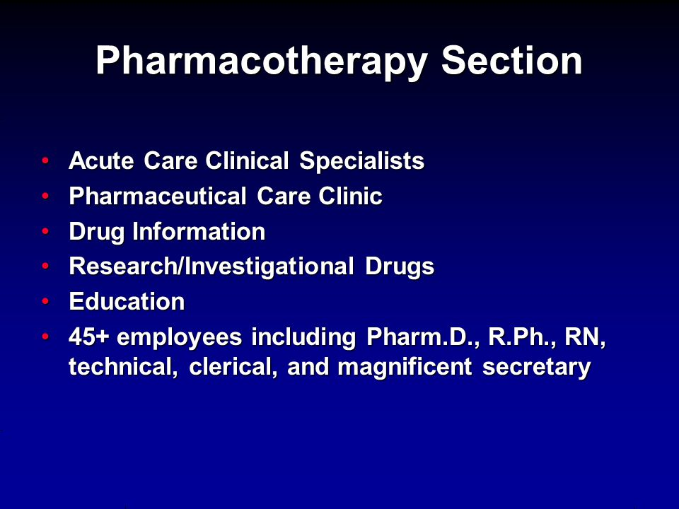 Pharmacotherapy Section