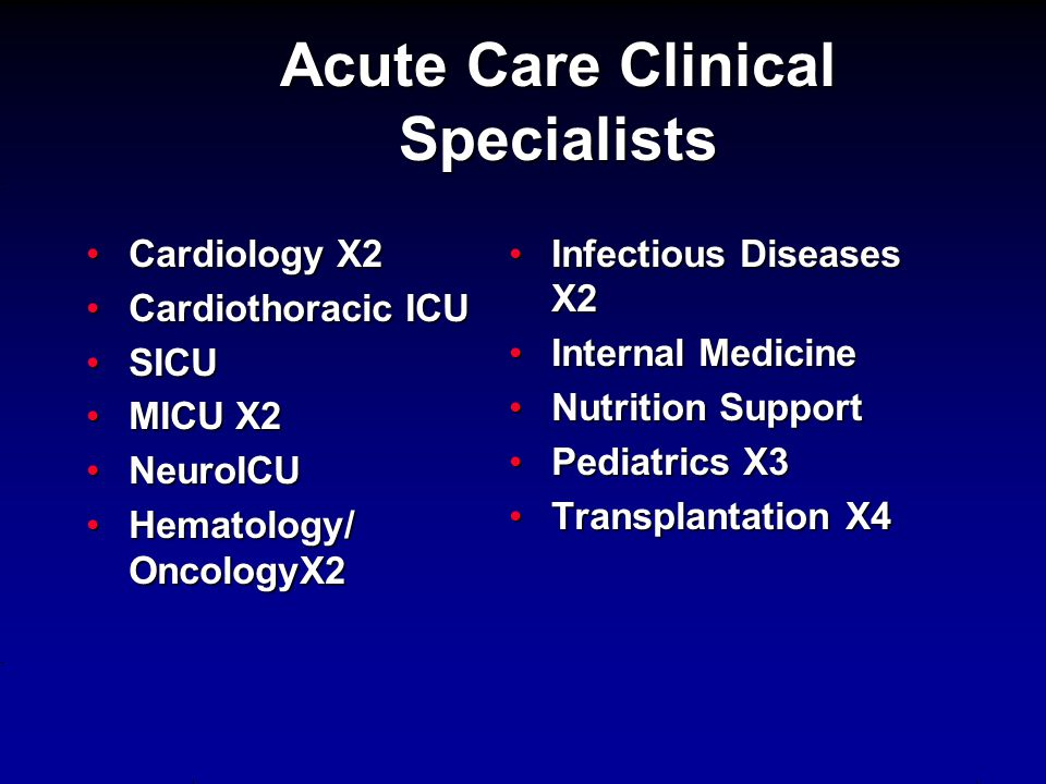 Acute Care Clinical Specialists