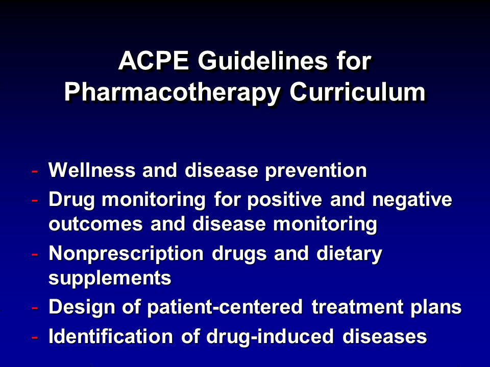 ACPE Guidelines for Pharmacotherapy Curriculum