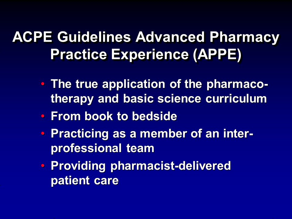 ACPE Guidelines Advanced Pharmacy Practice Experience (APPE)