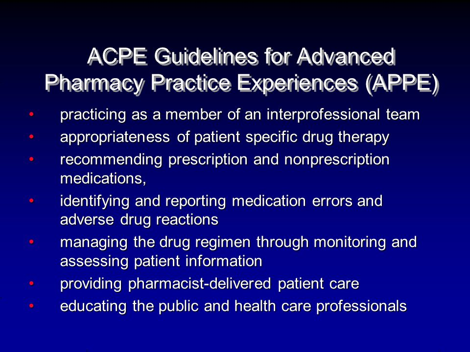 ACPE Guidelines for Advanced Pharmacy Practice Experiences (APPE)
